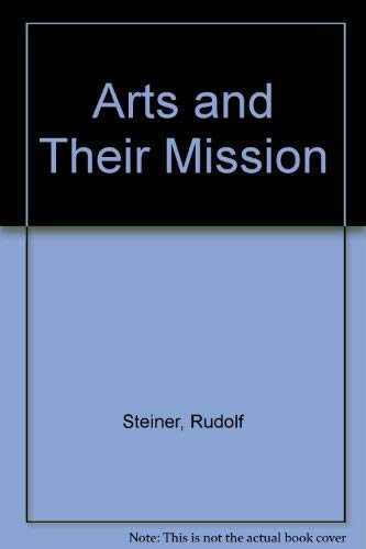 9780910142014: The Arts and Their Mission