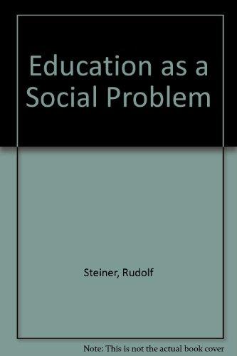 9780910142083: Education as a Social Problem