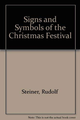 Signs and Symbols of the Christmas Festival: Rudolf Steiner
