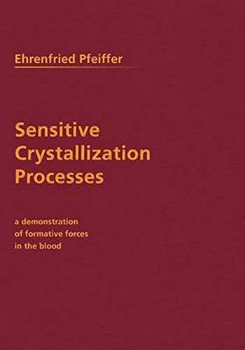 Sensitive Crystallization Processes (0910142661) by Pfeiffer; Pfeiffer, Ehrenfried