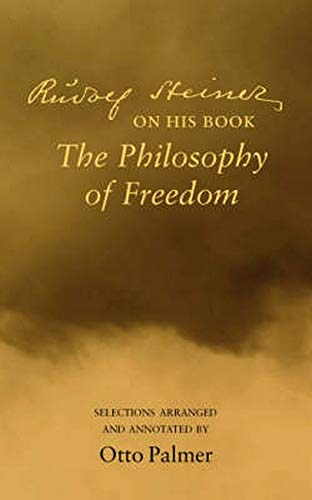 9780910142687: Rudolf Steiner on His Book The Philosophy of Freedom