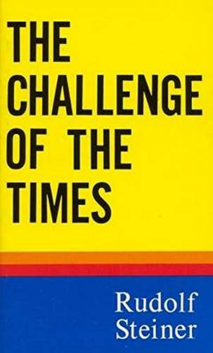 9780910142830: Challenge of the Times (Trans from German)