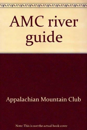 9780910146142: AMC river guide