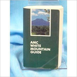 9780910146616: AMC White Mountain Guide (Appalachian Mountain Club White Mountain Guide)