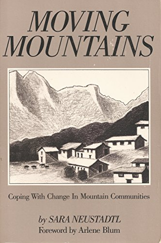 9780910146630: Moving mountains: Coping with change in mountain communities