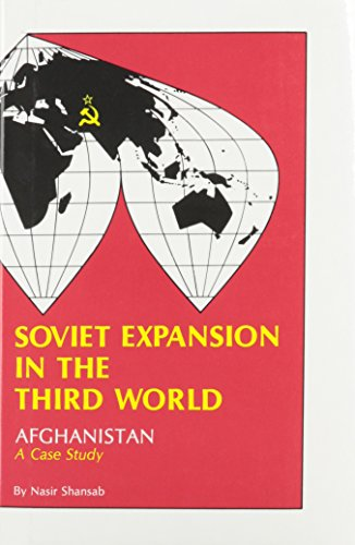 9780910155076: Soviet Expansion in the Third World: Afghanistan a Case Study