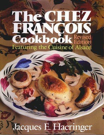 9780910155199: The Chez Francois Cookbook