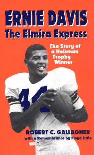 9780910155397: Ernie Davis : The Elmira Express, the Story of a Heisman Trophy Winner
