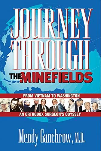 9780910155564: Journey Through the Minefields: From Vietnam to Washington, An Orthodox Surgeon's Odyssey