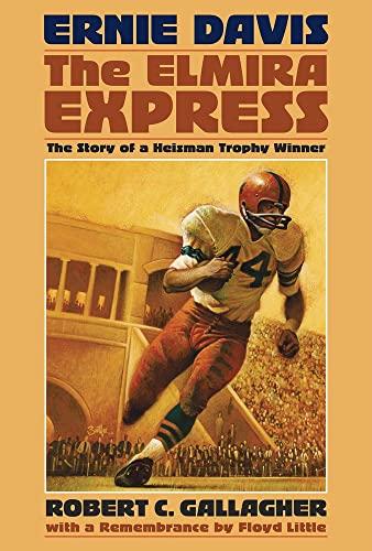 9780910155755: Ernie Davis, the Elmira Express: The Story of a Heisman Trophy Winner