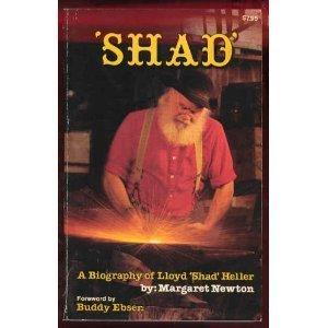 """Shad,"""" a biography of Lloyd """"Shad"""" Heller: Margaret Newton"""