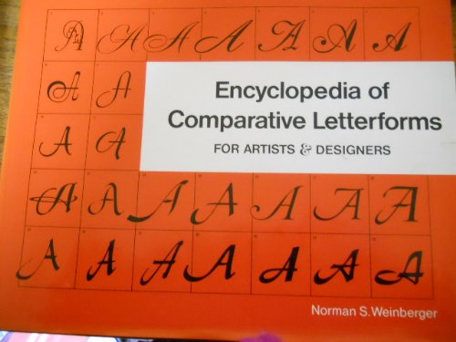 9780910158015: Encyclopedia of Comparative Letterforms for Artists and Designers