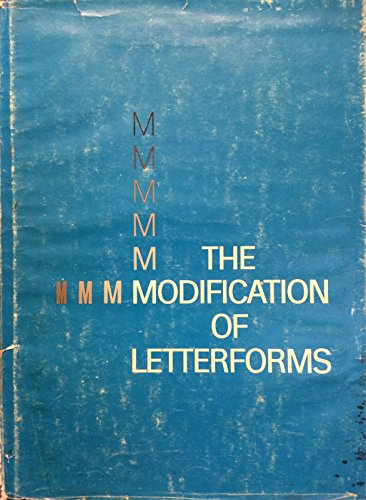 9780910158039: The modification of letterforms