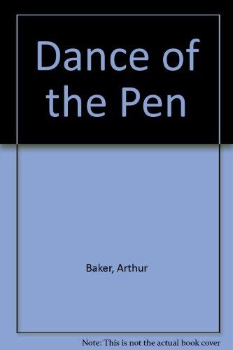 9780910158497: Dance of the Pen