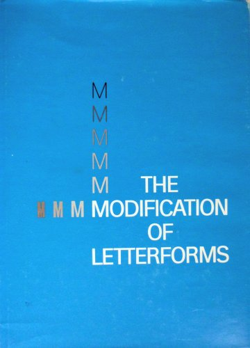 9780910158794: Modification of Letterforms
