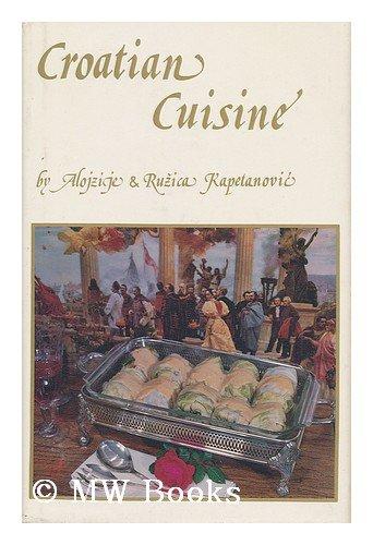 9780910164009: Croatian Cuisine