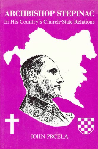 9780910164146: Archbishop Stepinac in His Country's Church State Relations Paper