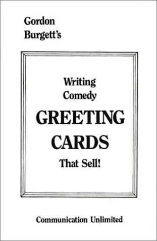 9780910167598: Writing Comedy Greeting Cards That Sell!