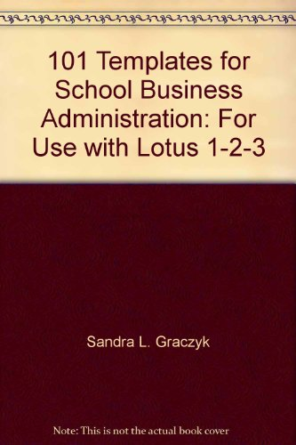 9780910170567: 101 templates for school business administration: For use with Lotus 1-2-3