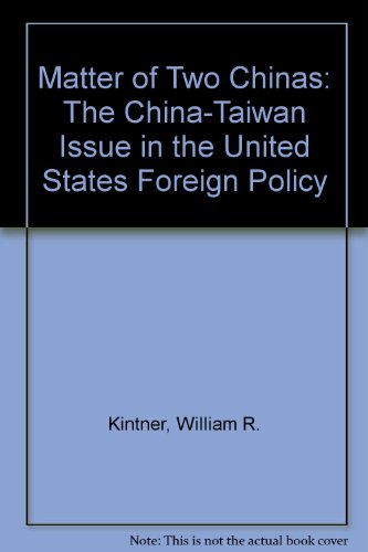 9780910191043: Matter of Two Chinas: The China-Taiwan Issue in the United States Foreign Policy