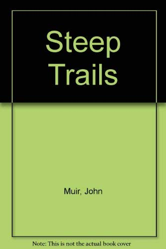 9780910220194: Steep Trails