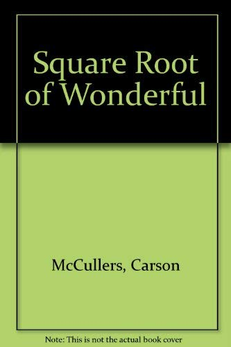9780910220323: Square Root of Wonderful