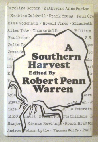 A southern Harvest: Short stories by southern writers (0910220352) by Robert Penn Warren