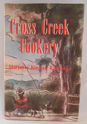 9780910220699: Cross Creek Cookery