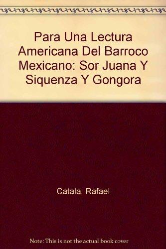9780910235075: Para Una Lectura Americana Del Barroco Mexicano: Sor Juana Y Siquenza Y Gongora