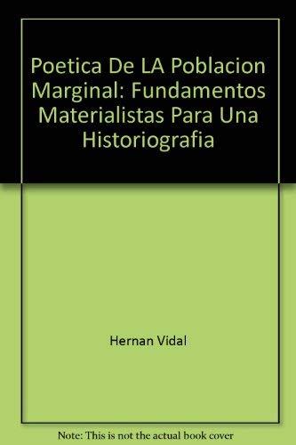 9780910235198: Poética de la población marginal (Literature and human rights) (Spanish Edition)