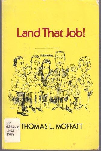 9780910239097: Land That Job