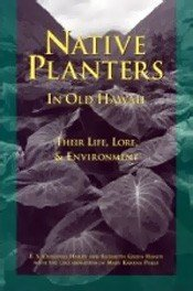 9780910240116: Native Planters in Old Hawaii: Their Life, Lore, and Environment (Bernice P. Bishop Museum Bulletin 233)