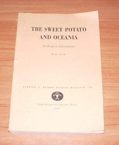 9780910240178: The Sweet Potato and Oceania: An Essay in Ethnobotany