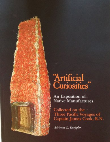 9780910240246: Artificial Curiosities: Being an Exposition of Native Manufactures Collected on the Three Pacific Voyages of Captain James Cook, R. N., at the Bernice ... Museum (Special Publication Ser. No. 65)