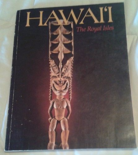 9780910240277: Hawaii, the royal isles (Bernice P. Bishop Museum special publication ; 67)