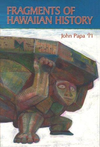 9780910240314: Fragments of Hawaiian History (BERNICE PAUAHI BISHOP MUSEUM SPECIAL PUBLICATION)