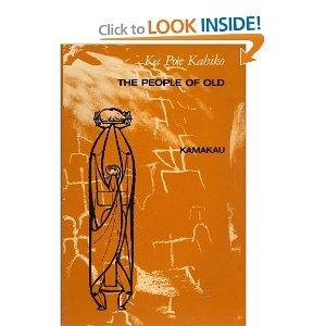 9780910240321: Ka Po'e Kahiko: The People of Old
