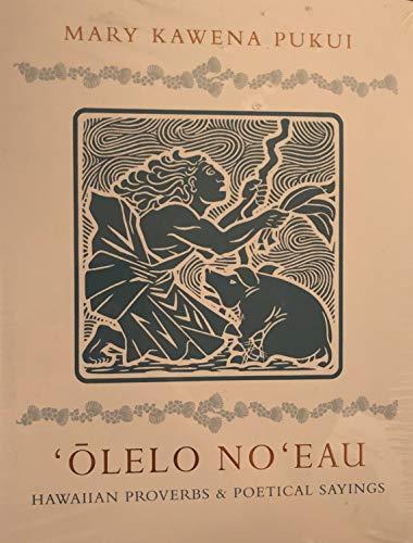 9780910240925: Olelo No'Eau: Hawaiian Proverbs and Poetical Sayings (BERNICE PAUAHI BISHOP MUSEUM SPECIAL PUBLICATION)