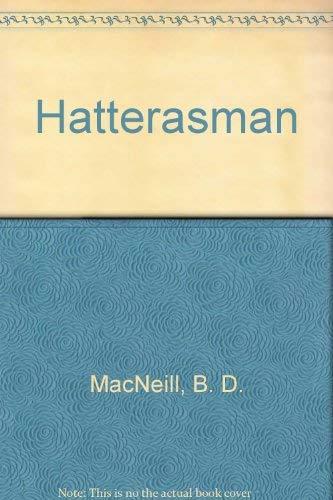 The Hatterasman: MacNeill, B.D.