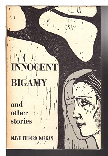 Innocent Bigamy and Other Stories: Olive Tilford Dargan