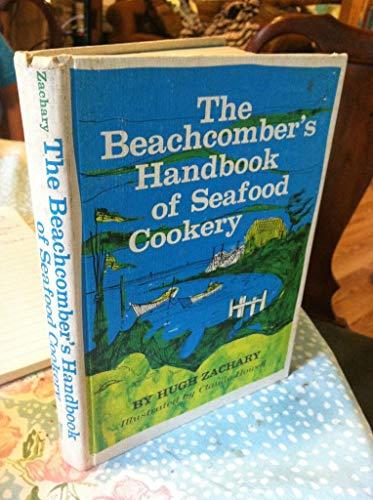 9780910244558: The Beachcomber's Handbook of Seafood Cookery
