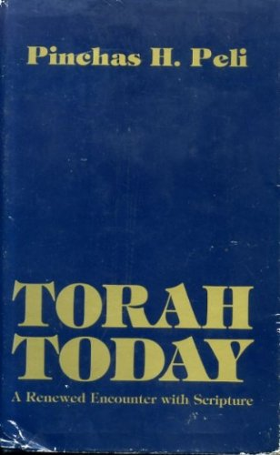 9780910250122: Torah Today: A Renewed Encounter With Scripture
