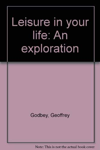 9780910251365: Leisure in your life: An exploration