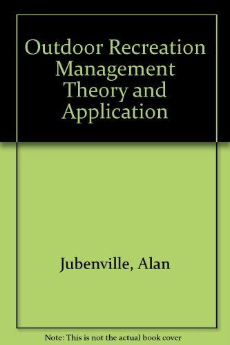 9780910251617: Outdoor Recreation Management Theory and Application