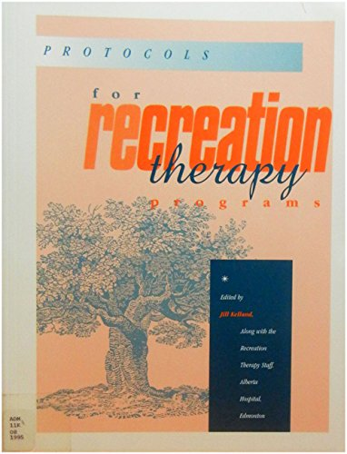 9780910251730: Protocols for Recreation Therapy Programs