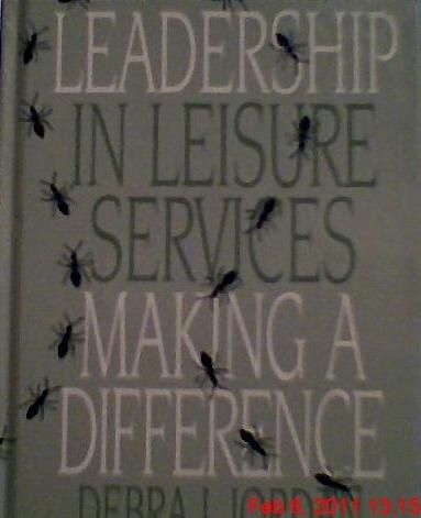 Leadership in Leisure Services: Making a Difference: Debra J. Jordan