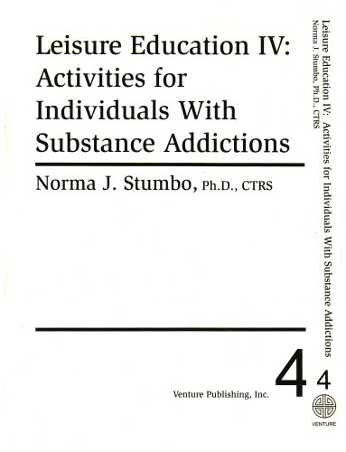 9780910251938: Leisure Education Activities for Individuals With Substance Addictions (Leisure Education Series IV)