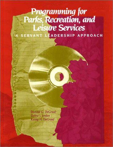 9780910251990: Programming for Parks, Recreation, and Leisure Services: A Servant Leadership Approach