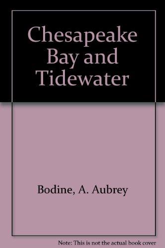 9780910254021: Chesapeake Bay and Tidewater