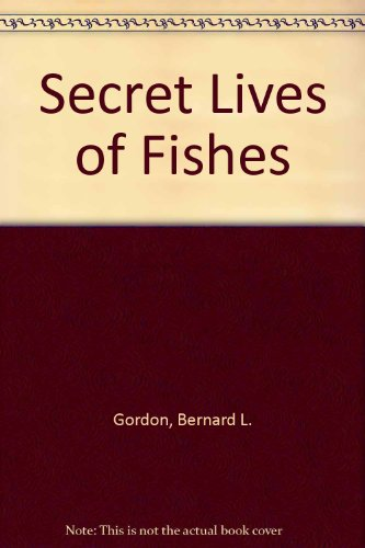 9780910258128: Secret Lives of Fishes
